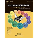 Scale and Chord: Five-Finger Scales and Chords: Elementary (Faber Piano Adventures)