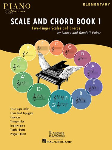 Piano Adventures Scale and Chord Book 1: Five-Finger Scales and Chords (Faber Piano Adventures) (Five Finger Piano Book)