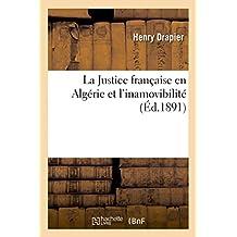 La Justice Francaise En Algerie Et L'Inamovibilite