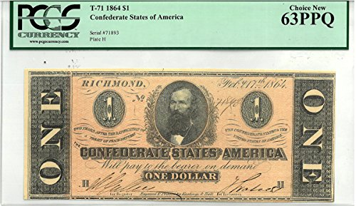 (1864 C - ISSUE CONFEDERATE STATES OF AMERICA $1 PCGS Choice New PPQ 63)