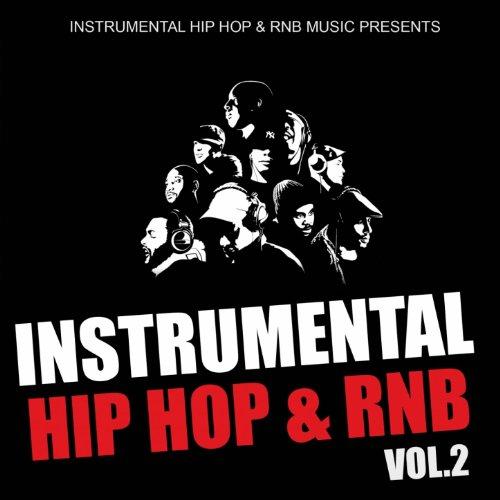Instrumental Hip Hop & Rnb 2011: Vol. 2 (Beats West Coast Dirty South Underground Rnb Rap Hip-Hop Sonnerie Brand New Beat Free Royalty Dj) (Underground Hip Hop Instrumentals)