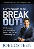 Daily Readings from Break Out!: 365 Devotions to Go Beyond Your Barriers and Live an Extraordinary Life