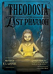 Theodosia and the Last Pharaoh (The Theodosia Series)