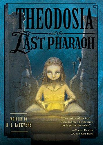 (Theodosia and the Last Pharaoh (The Theodosia Series))
