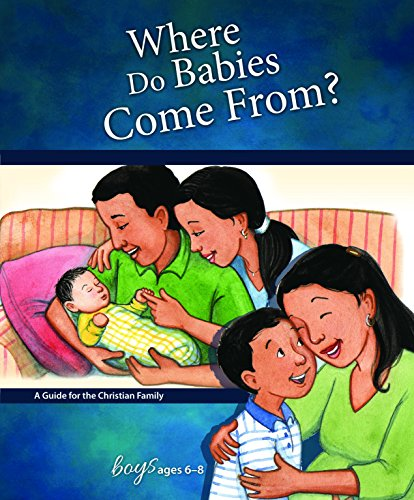 Where Do Babies Come From?: For Boys Ages 6-8 - Learning About Sex (Learning about Sex (Hardcover))