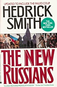 New Russians by Hedrick Smith (1991-11-01)