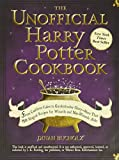 The Unofficial Harry Potter Cookbook: From Cauldron