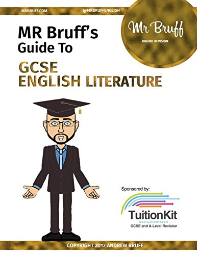 Mr Bruff's Guide to GCSE English Literature