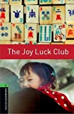 Image of Oxford Bookworms Library: The Joy Luck Club: Level 6: 2,500 Word Vocabulary