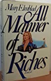 All Manner of Riches, Mary Elmblad, 0670812749