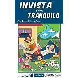 Invista e Viva Tranquilo (Portuguese Edition)