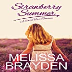 Strawberry Summer | Melissa Brayden