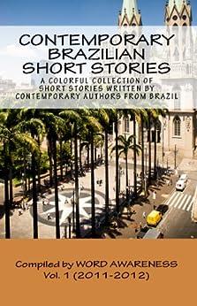 Contemporary Brazilian Short Stories - Vol. 1 (2011-2012) por [Awareness, Word]