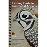 Finding Birds in Southeast Arizona - 8th Edition