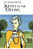 Jeeves in the Offing (Everyman Wodehouse)