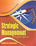 Aldine CA's Strategic Management A Complete Reference (SM) for CA Inter (IPCC) May 2018 Exam by Dinesh Madan