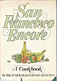 img - for San Francisco Encore by Junior League San Francisco (1986-09-17) book / textbook / text book