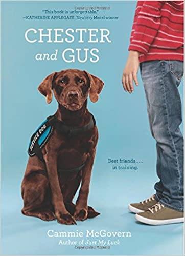 Chester And Gus By Cammie Mcgovern A Kids Book A Day