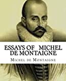 Image of Essays Of   Michel De Montaigne