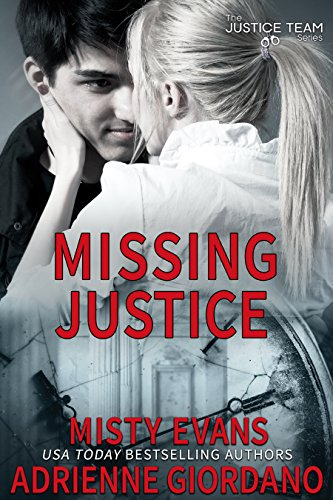 Missing Justice (The Justice Team Book 7)