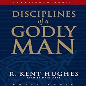Disciplines of a Godly Man Audiobook