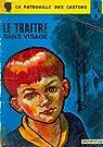La patrouille des Castors, tome 9 : Le traitre sans visage par Charlier