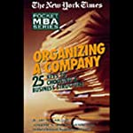The New York Times Pocket MBA: Organizing a Company | S. Jay Sklar, J.D.,Joseph N. Bongiovanni