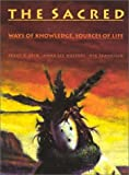 img - for The Sacred: Ways of Knowledge Sources of Life by Peggy V. Beck (1977-06-03) book / textbook / text book