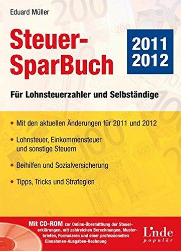 Steuer-SparBuch 2011/12: Für Lohnsteuerzahler und Selbständige