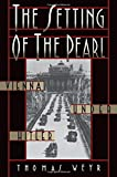 The Setting of the Pearl: Vienna Under Hitler