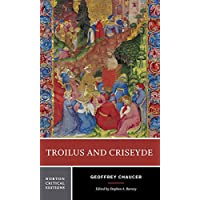 Troilus and Criseyde: Norton Critical Edition