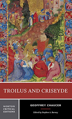 Troilus and Criseyde (First Edition) (Norton Critical...