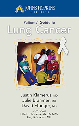 Johns Hopkins Patients' Guide to Lung Cancer - http://medicalbooks.filipinodoctors.org