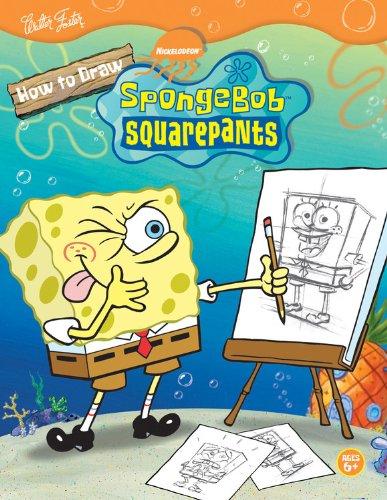 How to Draw Nickolodeon's SpongeBob SquarePants (Nick How To Draw) ()