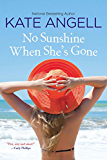 No Sunshine When She's Gone (Barefoot William series Book 3)