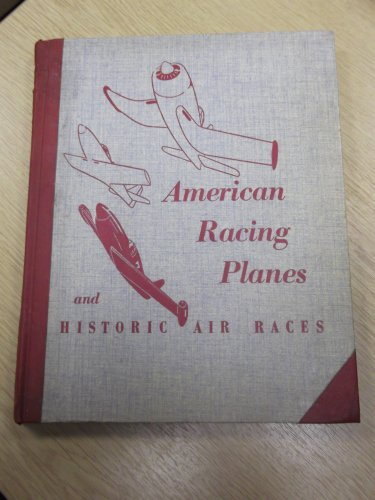 Historic Planes (American racing planes and historic air races;)