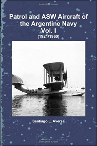 Book Patrol and ASW Aircraft of the Argentine Navy Vol. I