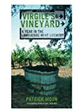 Virgile's Vineyard, Patrick Moon, 0719565170