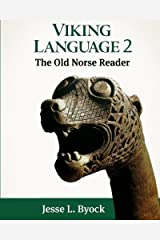 Viking Language 2: The Old Norse Reader (Viking Language Series) (Volume 2) Paperback