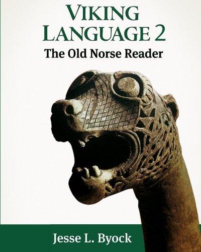 Viking Language 2: The Old Norse Reader (Viking Language Series) (Volume 2) by CreateSpace Independent Publishing Platform