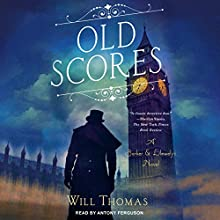 Old Scores: Barker & Llewelyn, Book 9 Audiobook by Will Thomas Narrated by Antony Ferguson
