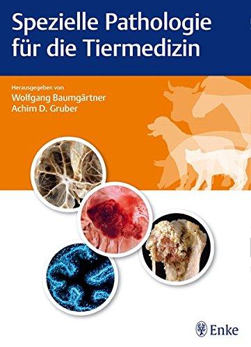 Spezielle Pathologie für die Tiermedizin