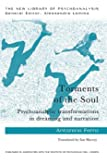 Torments of the Soul: Psychoanalytic transformations in dreaming and narration (The New Library of Psychoanalysis)