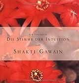 Die Stimme der Intuition: Ein Tagebuch