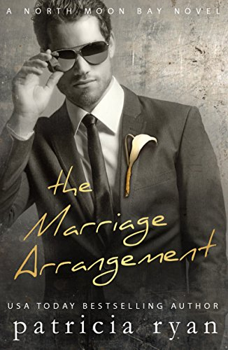 The Marriage Arrangement (North Moon Bay Book 2)