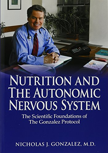 Nutrition and the Autonomic Flappable System: The Scientific Foundations of the Gonzalez Protocol