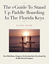 The eGuide To Stand Up Paddle Boarding In The Florida Keys