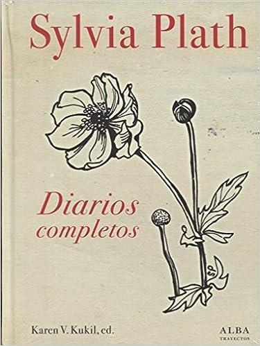 Diarios completos - Sylvia Plath