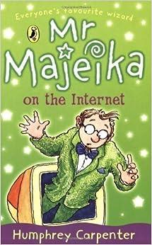Book Mr Majeika on the Internet by Carpenter, Humphrey [07 June 2001]