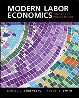 Theory and Public Policy 12th Edition Modern Labor Economics